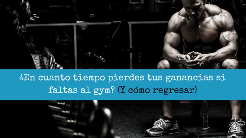 En cuanto tiempo pierdes tus ganancias si faltas al gym