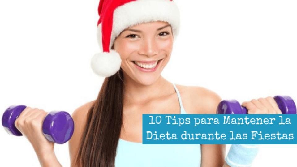 10 Tips para Mantener la Dieta durante las Fiestas