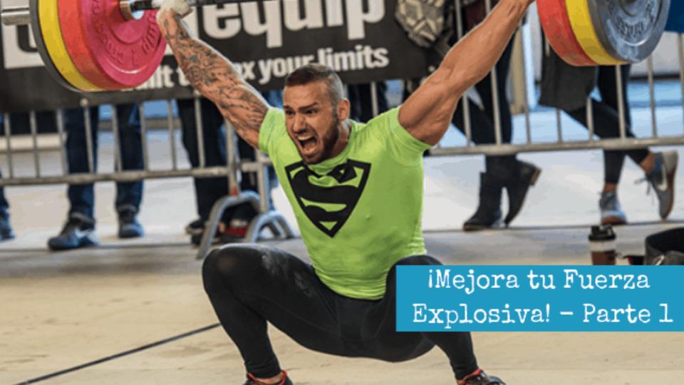 ¡Mejora tu Fuerza Explosiva! – Parte 1